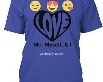 Loving ME!!! Tee shirt