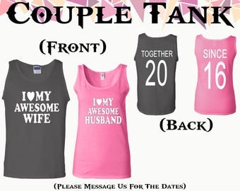 I Love My Awesome Wife I Love My Awesome Husband Together Since On Back Front Back Printed Tank Couple Tank Couple Tank Top Gift For Couple
