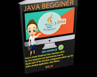 Advanced JAVA programming for Begginers! Easy Steps! E-book PDF Download.