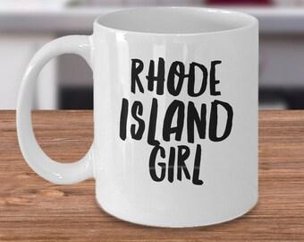 Rhode Island Mug - Rhode Island Girl - Coffee Cup Gift For Her -  Inexpensive Rhode Island Gifts