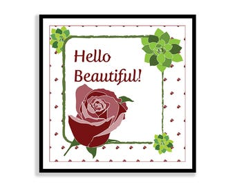 Hello Beautiful! 12X12 Printable Art, Instant Download