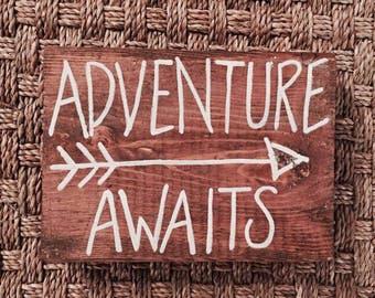 Adventure Awaits Small Sign