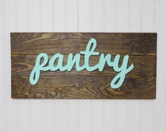 Pantry Sign - Pantry Wood Sign - Kitchen Pantry Sign - Rustic Wood Sign - Kitchen Wall Decor - Housewarming Gift - Wedding Gift