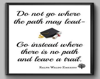 Ralph Emerson Print, Go Instead Where There is no Path and Leave a Trail, Digital Print, Printable Art, Literary Quote, Inspirational Quote