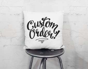 CUSTOM Throw Pillow, Quote Pillow, Calligraphy, Housewarming gift, Cushion cover, Wedding Gift, For her, Mother's Day, Father's Day