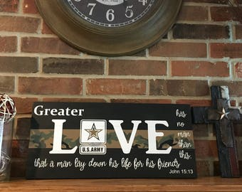 Thin Camo Line, Greater Love has no man, John 15:13, Army wood sign, Military wood sign, Military gift, Thin Military line