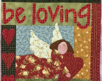 Be Loving Sweet Angle Wall Hanging Quilt