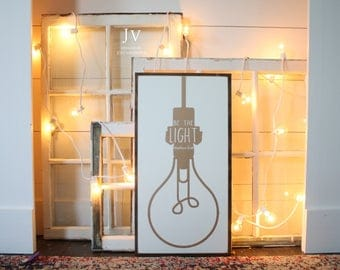 Be The Light -Wood Sign *READY TO SHIP*
