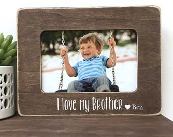 I love my Brother Personalized Picture Frame Gift