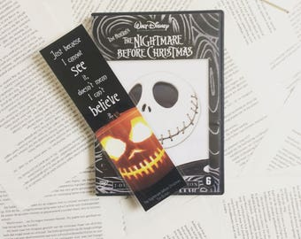 """The Nightmare Before Christmas Bookmark """"Just because I cannot see it doesn't mean I can't believe it."""" Tim Burton"""