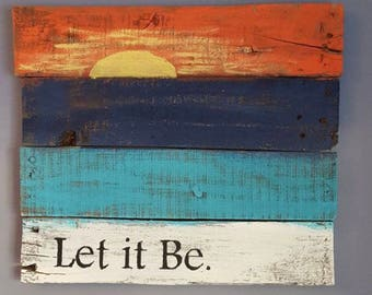 Let It Be sunset wall decor