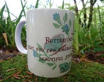 Butterflies Quote Mug Hand Made Original Design