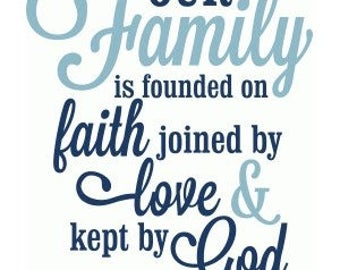 "12""x12"" Vinyl Wall Decal - Family founded on Faith"