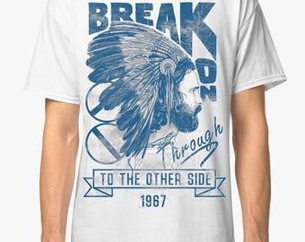 Jim Morrison The Doors Break On Through To The Other Side Men's Women's Cotton T-Shirt