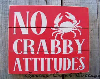 Rustic Plank Sign, No Crabby Attitudes, Coastal Decor, Beach, Handpainted, Seaside Decor, Rustic Signs,  Coastal Living,  Nautical Decor