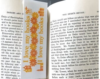 Flower Bookmark - I Love My Books - 2 Color Options - Handcrafted Laminited Bookmarks - Gift for Readers and Librarians and Book Lovers