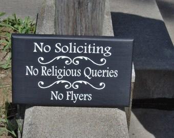 No Soliciting No Religious Queries No Flyers  Wood Sign Vinyl Private Property Home Decor Door Hanger Porch Sign Entry Sign Patio Outdoor