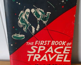vintage 50s first book of space travel