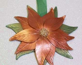 ON SALE was 9.95 Copper metallic poinsettia Christmas holiday ornament: polymer clay ornament