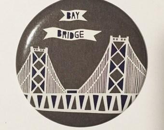 Bay Bridge - San Francisco / Oakland Magnet