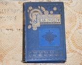 ON RESERVE Poetical  works  Jean Ingelow        Thomas Y Crowell & Co.  No 13 Astor Place