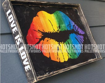 Love, Pride, Rainbow, Love is Love, LGBTQ, Vintage-looking Pallet wood hand made, hand painted sign