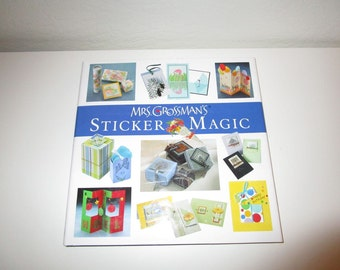 Mrs. Grossman's Sticker Magic - Hardcover Book - Sticker and Paper Crafting Ideas and Projects