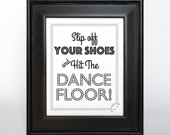 Dance Floor Sign Printable DIY Digital File PDF Wedding 4x6 5x7 and 8x10 Wedding Decor Reception Dancing