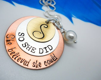 She believed she could so she did - Personalized Necklace - Hand Stamped -  Inspirational jewelry - Graduation Gift -Graduate Jewelry