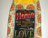 Spring Sale Hanging Towel, Our Home, Made With Love, Crochet Top Towel, Yellow Orange Black Towel, Family Towel, Dish Towel, Hand Towel, Kit