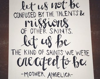 Mother Angelica Catholic original 9x12 hand-inked quote painting