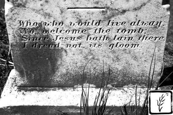 B&W Photograph, wall art, home decor, photo print, fine art, headstone, cemetery, death, poem, haiku, creepy