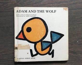 Adam and the Wolf 1967 by Karen Gunthorp llustrated by Attilio Casselini