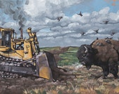 "Archival Art Print, Fundraiser for NoDAPL Standing Rock Sacred Stone Camp, Water is Life, ""Buffalo vs. Bulldozer"", Limited Edition of 100"