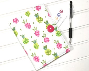 Pineapple list taker, Notebook cover, Fabric notebook, Gift for mom, Teacher gift, Notepad cover, Coupon holder, Day planner, Pineapple gift