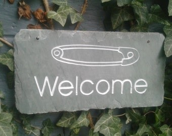 Safety Pin Slate Welcome Sign