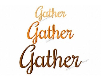 Thanksgiving Embroidery Design - Gather - 3 Sizes - Instant Download - Digital File