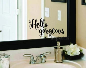 Hello gorgeous, vinyl lettering, decal, laptop sticker, mirror decal, hello gorgeous decal, wall decal, laptop decal, gorgeous sticker