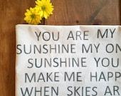 You are my sunshine pillow - spring - gray - sunshine pillow - song lyric - Jennifer Helene Home - cushion -
