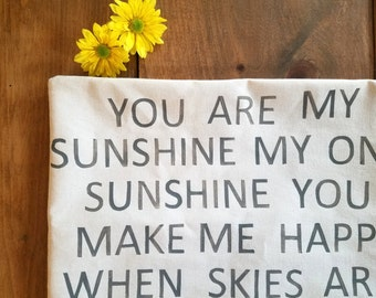 free shipping - You are my sunshine pillow - spring - gray - sunshine pillow - song lyric - Jennifer Helene Home - cushion -