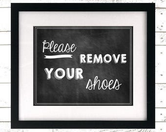 INSTANT DOWNLOAD - Please Remove Your Shoes Sign - Printable - Shoes Off - Take off Shoes - Lose the Shoes