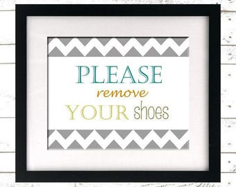 INSTANT DOWNLOAD - Please Remove Your Shoes - Remove Shoes Sign - Printable - Shoes Off - Lose the Shoes - Take off Shoes Print