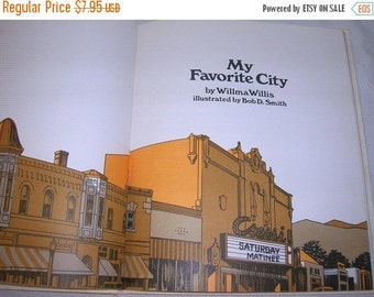 SALE- My Favorite City, Childrens Book, Illustrated, HC, 1967