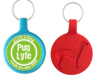 PUG LYFE Personalized Dog ID Pet Tag Custom Pet Tag You Choose Tag Size & Colors, Available in 11 Colors