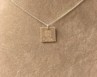 """Election 2016 """"we go high"""" and """"go high"""" sterling silver necklace -- stamped handmade politics election democrat feminist 2016 Clinton Obama"""