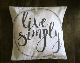 Live Simply pillow cover farm country life farmhouse