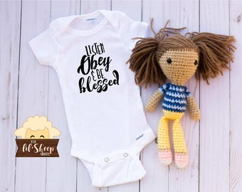 Baby Onesie/Bodysuit/ Baby gift/ Baby shower/Infant/Baby Clothing /JW/Listen Obey and Be Blessed/Ministry clothes/ Coming Home Outfit