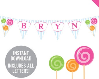 INSTANT DOWNLOAD Lollipop Party or Candy Party - DIY printable pennant banner - Includes all letters, plus ages 1-18