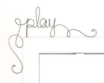 Unique Play Sign, Handmade Personalized Name Sign, Whimsical wire art custom name sign