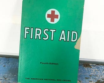 Vintage American National Red Cross First Aid Illustrated Green Book Fourth Edition 1957